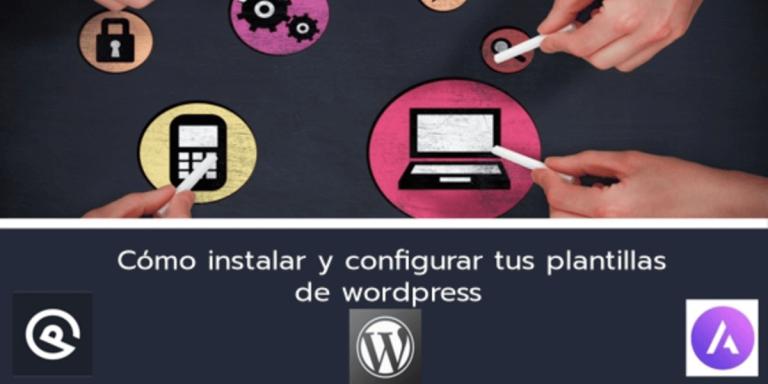 Instalar plantillas de wordpress